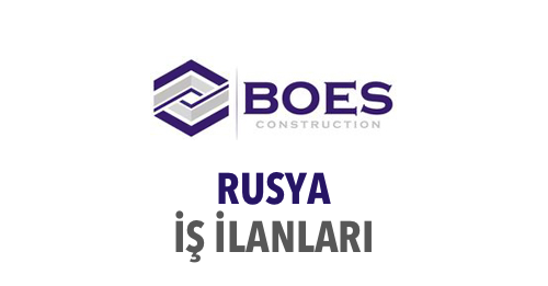 boes rusya yurtdışı iş ilanları