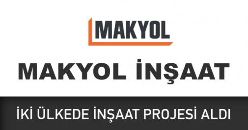 makyol inşaat kazakistan rusya projesi