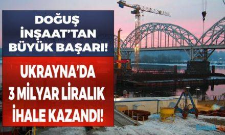doğuş inşaat ukrayna köprü ihalesi