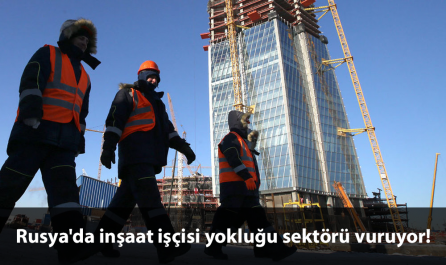 rusya inşaat işçisi sıkıntısı